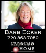 Barb Ecker - Managing Broker, Leprino Homes